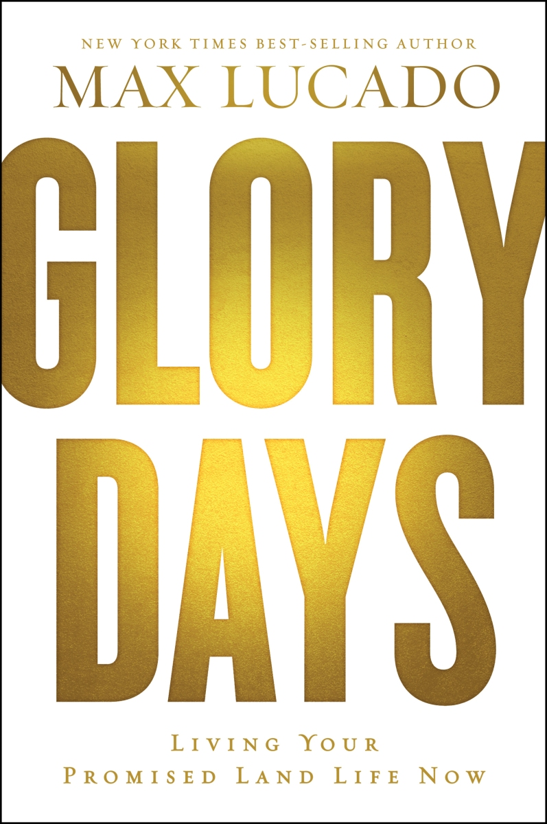 Image result for glory days max lucado
