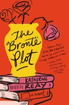 The-Bronte-Plot-Katherine-Reay-1200x1827