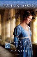 Lady of Milkweed Manor