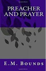 Preacher and Prayer