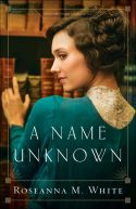 A Name Unknown - Roseanna M. White