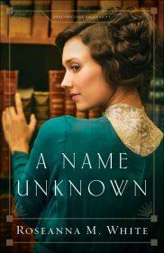 A Name Unknown - Roseanne M. White