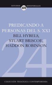 Predicando a personas del siglo XXI - Bill Hybels y otros