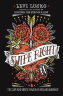 Swipe Right - Levi Lusko