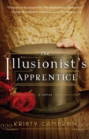 The Illusionist's Apprentice - Kristy Cambron