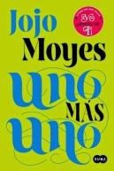 Uno más uno - Jojo Moyes