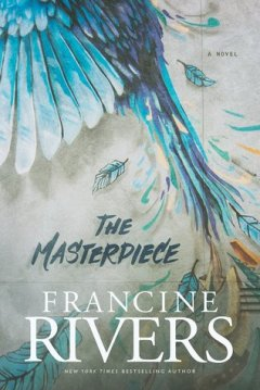 The Masterpiece by Francince Rivers - Natacha Ramos