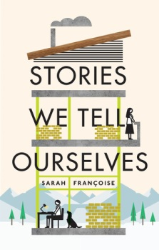 Stories We Tell Ourselves - Natacha Ramos